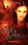 The Wolf and the Druidess - Cornelia Amiri
