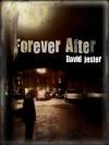 Forever After - David Jester