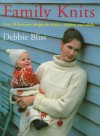 Family Knits: Over 25 Versatile Designs for Babies Children and Adults - Debbie Bliss