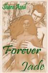 Forever Jade - Shara Azod