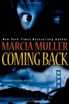 Coming Back (Sharon McCone, #27) - Marcia Muller