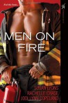 Men On Fire - Rachelle Chase, Jodi Lynn Copeland, Rachelle Chase