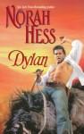 Dylan - Norah Hess