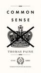 Common Sense - Thomas Paine, Richard Beeman