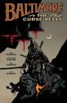 Baltimore, Vol. 2: The Curse Bells - Mike Mignola, Christopher Golden, Ben Stenbeck