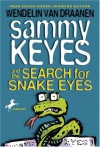 Sammy Keyes and the Search for Snake Eyes - Wendelin Van Draanen