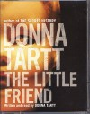 The Little Friend (Audiocd) - Donna Tartt
