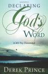Declaring Gods Word - Derek Prince
