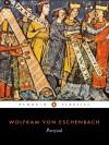 Parzival: A Knightly Epic - Wolfram von Eschenbach