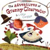 The Adventures Of Granny Clearwater And Little Critter - Kimberly Willis Holt, Laura Huliska-Beith