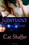 Kentucky Blues - Cat Shaffer