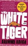 White Tiger - Aravind Adiga