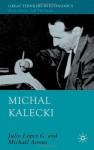 Michal Kalecki - Julio Lopez, A.P. Thirlwall