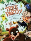 Let's Have a Tree Party! - David Martin, Jeff Manders, John Manders