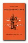 Hans und Heinz Kirch - Theodor Storm
