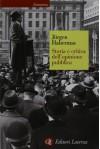 Storia E Critica Dell'opinione Pubblica - Jürgen Habermas