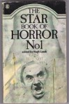 Star Book Of Horror No. 1 - John Blackburn, Robert Bloch, E.F. Benson, John Keir Cross, Robert Haining, Charles Birkin, Hugh Lamb, Ramsey Campbell, J.G. Ballard, Joy Burnett, Frederiick Cowles