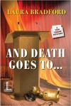 And Death Goes To... - Laura Bradford