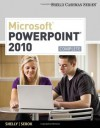 Microsoft PowerPoint 2010: Complete (Shelly Cashman) - Gary B.(Gary B. Shelly) Shelly, Susan L. Sebok