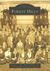 Forest Hills (DC) (Images of America) - Margery L. Elfin, Paul K. Williams