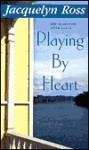 Playing By Heart - Diana Rosen