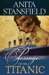 Passage on the Titanic - Anita Stansfield