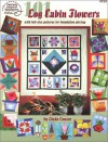 101 Log Cabin Flowers with full-size pattern for foundation piecing - Linda Causee