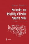 Mechanics and Reliability of Flexible Magnetic Media - Bharat Bhushan