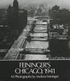 Feininger's Chicago, 1941 - Andreas Feininger