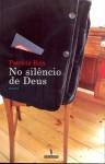 No silêncio de Deus - Patrícia Reis