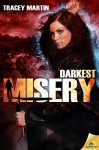 Darkest Misery (Miss Misery Book 4) - Tracey Martin