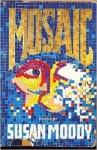 Mosaic - Susan Moody