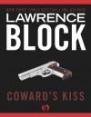 Coward's Kiss - Lawrence Block