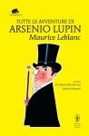 Tutte le avventure di Arsenio Lupin - Maurice Leblanc, Gabriel-Aldo Bertozzi