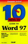 10 Minute Guide to Word 97 - Peter G. Aitken