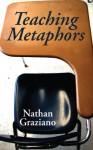 Teaching Metaphors - Nathan Graziano