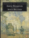 Souls Belated  - Edith Wharton