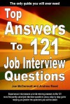 Top Answers to 121 Job Interview Questions - Joe McDermott, Andrew Reed