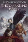 The Darkling Band - Jason Henderson