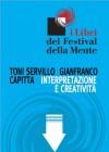 Interpretazione e creatività - Toni Servillo, Gianfranco Capitta