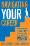 Navigating Your Career - Graeme Codrington, Kerry Dawkins
