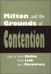 Milton and the Grounds of Contention - Mark R. Kelley