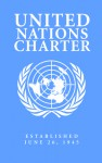 United Nations Charter - Historical Works, Mikazuki Publishing House