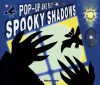 Pop-Up and Play Spooky Shadows (Pop-Up and Play) - Richard Fowler