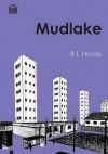 Mudlake - B.L. Hinde, C.L. White