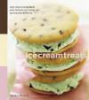Ice Cream Treats: Easy Ways to Transform Your Favorite Ice Cream into Spectacular Desserts - Charity Ferreira, Leigh Beisch