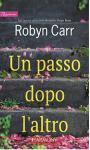 Un passo dopo l'altro (Sullivan's Crossing Vol. 2) - Robyn Carr