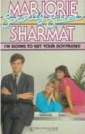 I'm Going To Get Your Boyfriend - Marjorie Weinman Sharmat