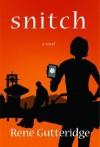 Snitch - Rene Gutteridge