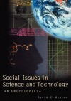 Social Issues in Science and Technology: An Encyclopedia - David E. Newton